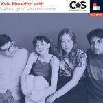 Kyle Meredith With... Frankie Cosmos