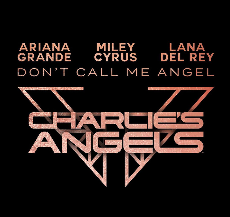 dont call me angel new song artwork Ariana Grande, Lana Del Rey, and Miley Cyrus premiere new song Dont Call Me Angel: Stream