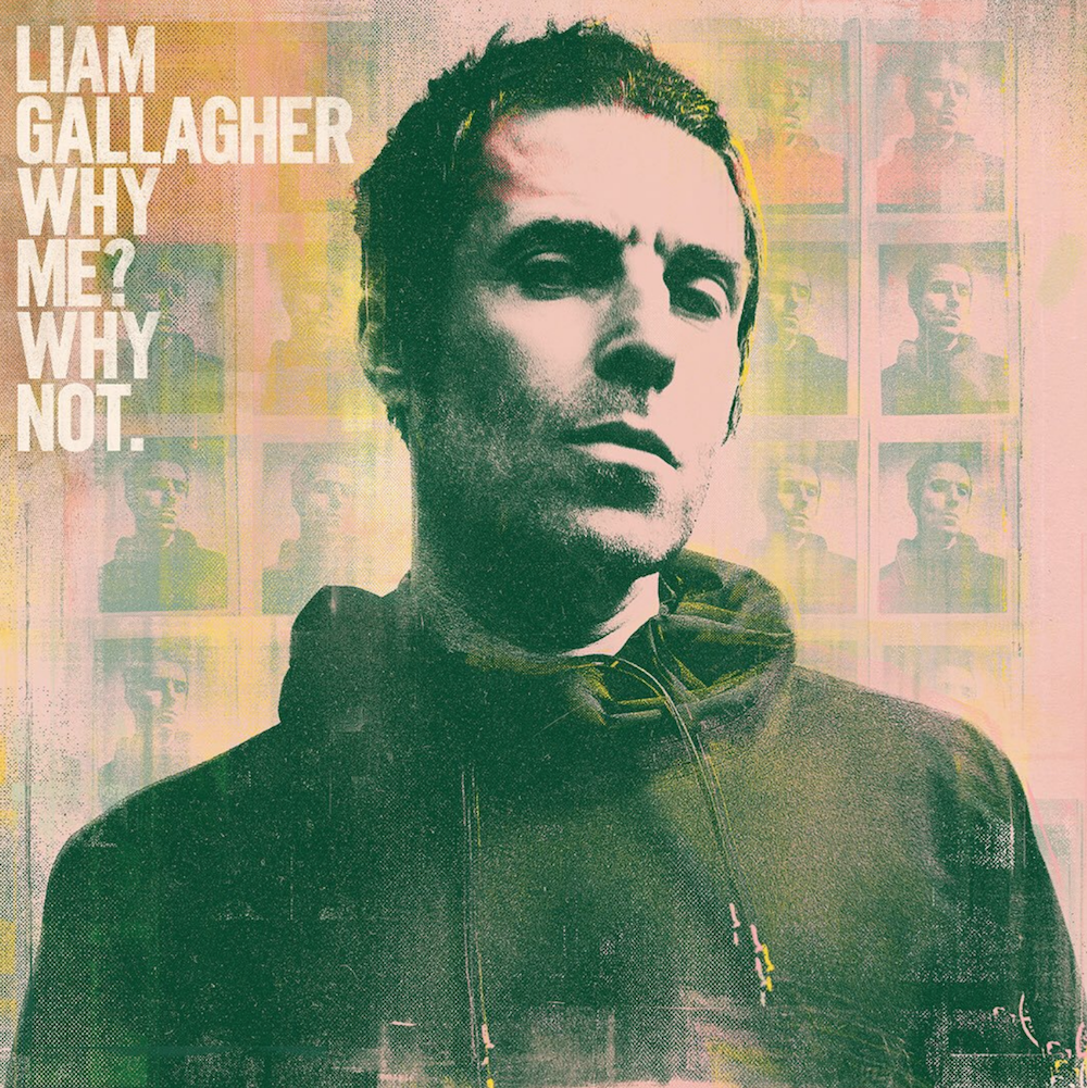 liam gallagher why me why not artwork Liam Gallagher releases new solo album Why Me? Why Not.: Stream