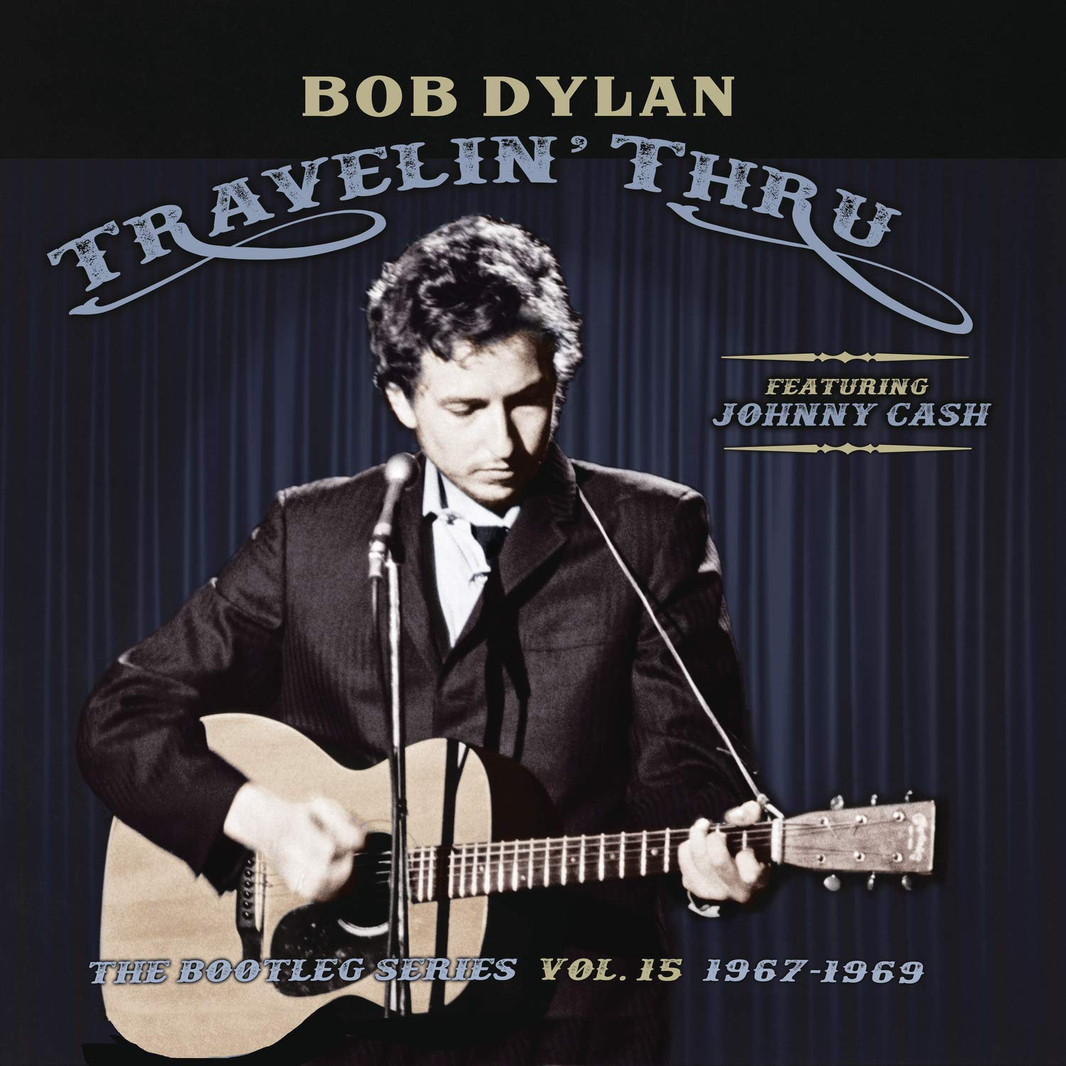 Bob Dyaln Johnny Cash Travelin Thru The Bootleg Series Vol. 15 1967-1969 album cover artwork