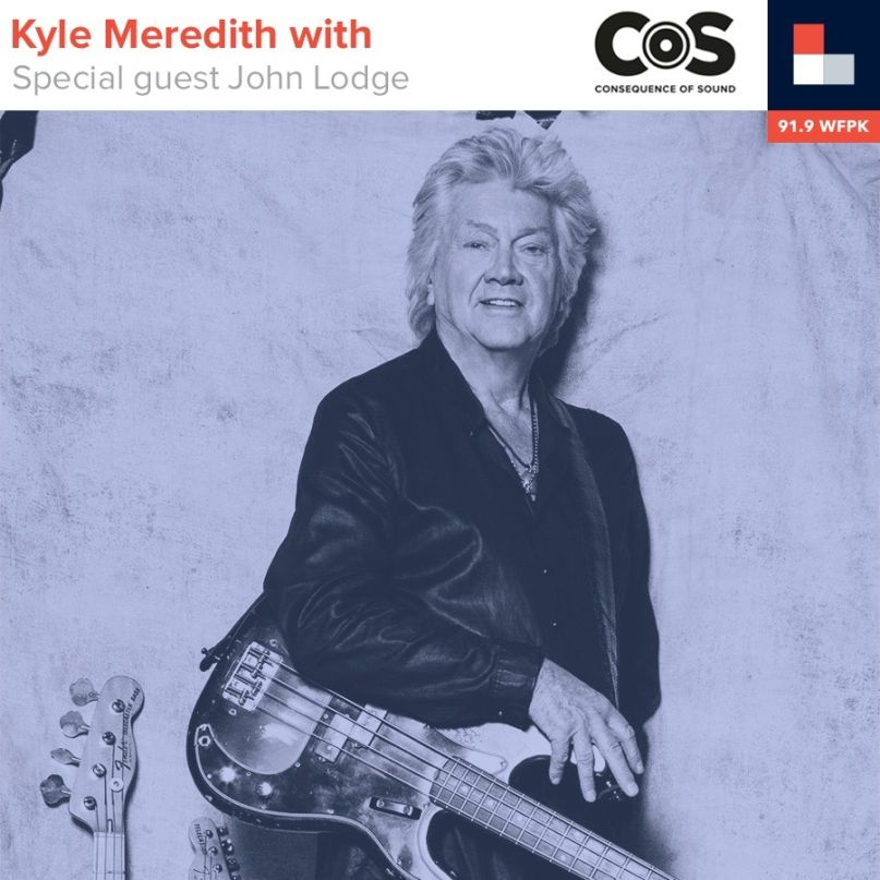 Kyle Meredith With... John Lodge