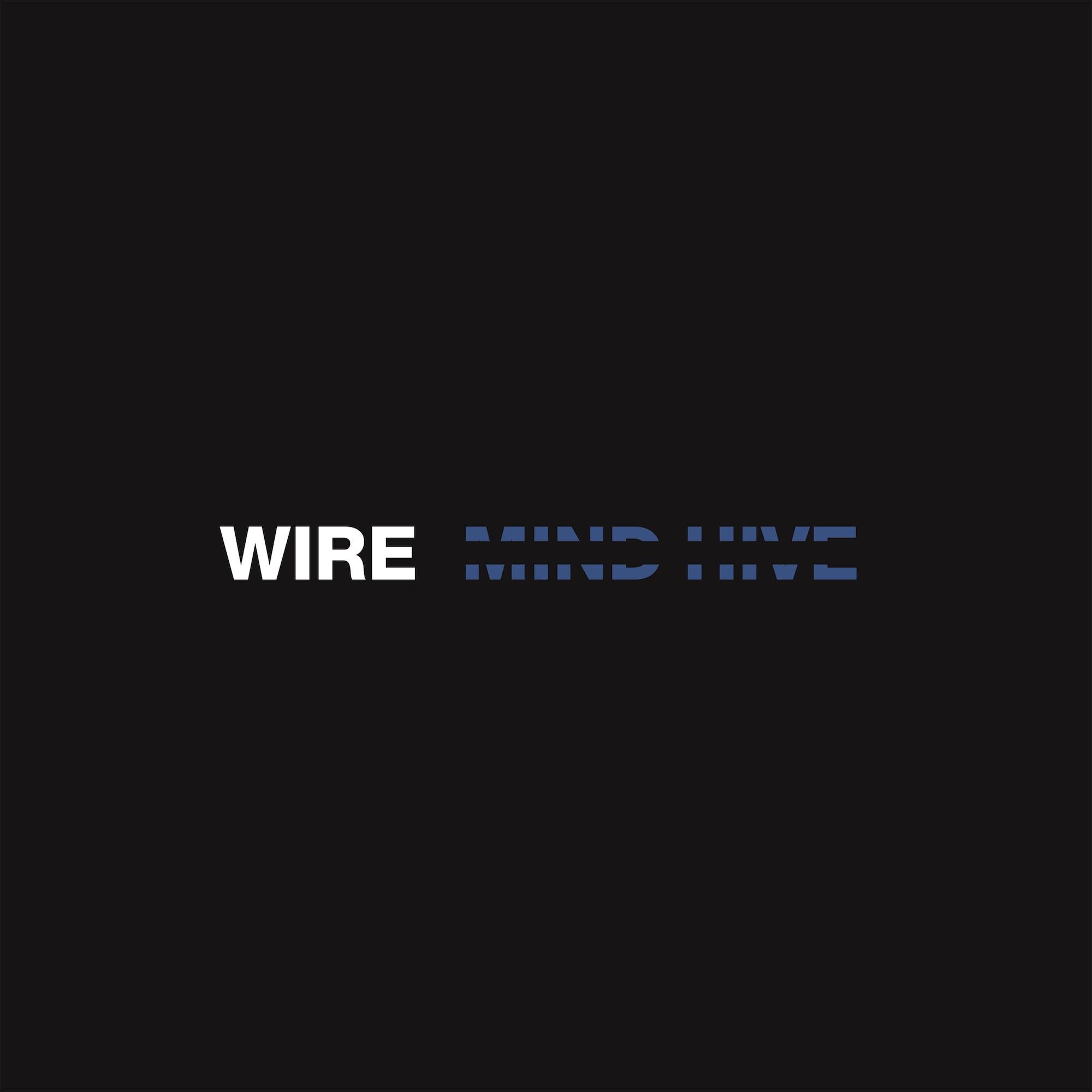 Wire Mind Hive Album Cover Artwork