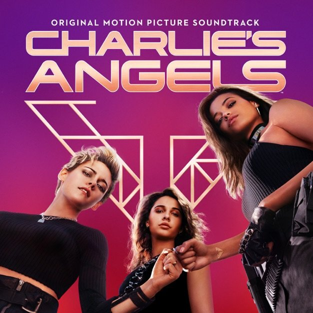 charlies angels soundtrack release official Ariana Grande announces Charlies Angels soundtrack featuring Lana Del Rey, Chaka Khan, Miley Cyrus and more