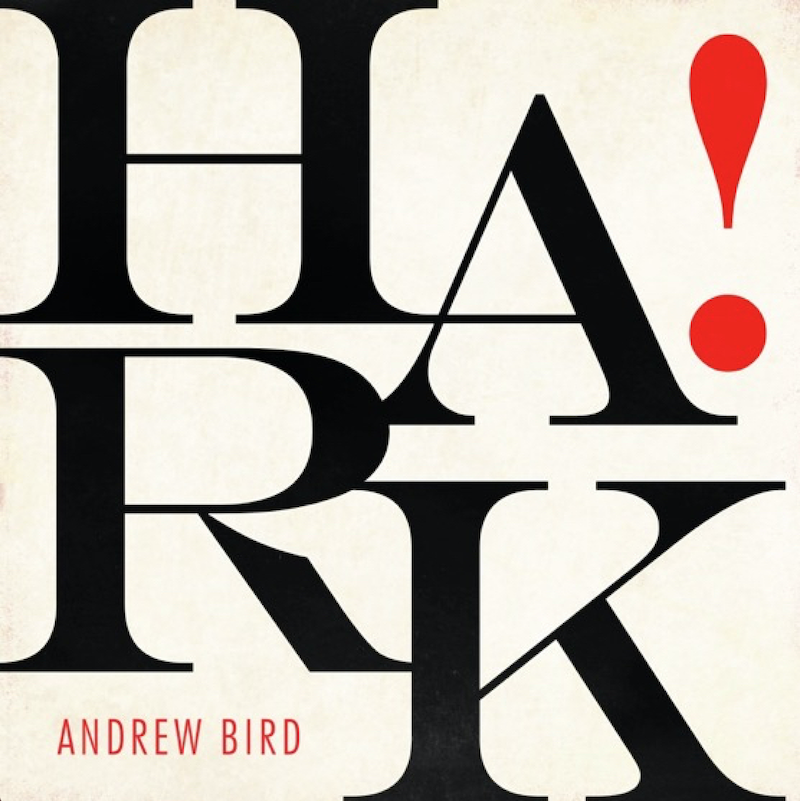 Hark Album Artwork Andrew Bird EP