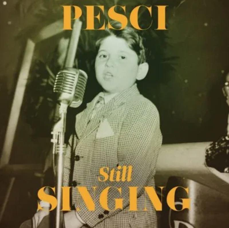 Joe Pesci Still Singing Artwork