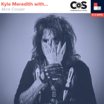 Kyle Meredith With... Alice Cooper