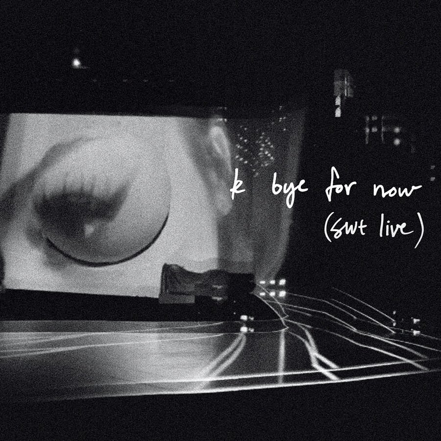 Ariana Grande k bye for now (swt live)