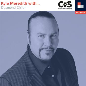 Kyle Meredith With... Desmond Child