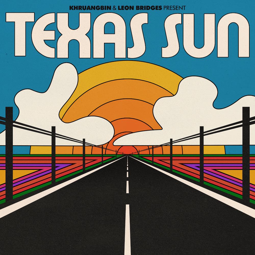 Khruangbin Leon Bridges Texas Sun EP artwork song stream