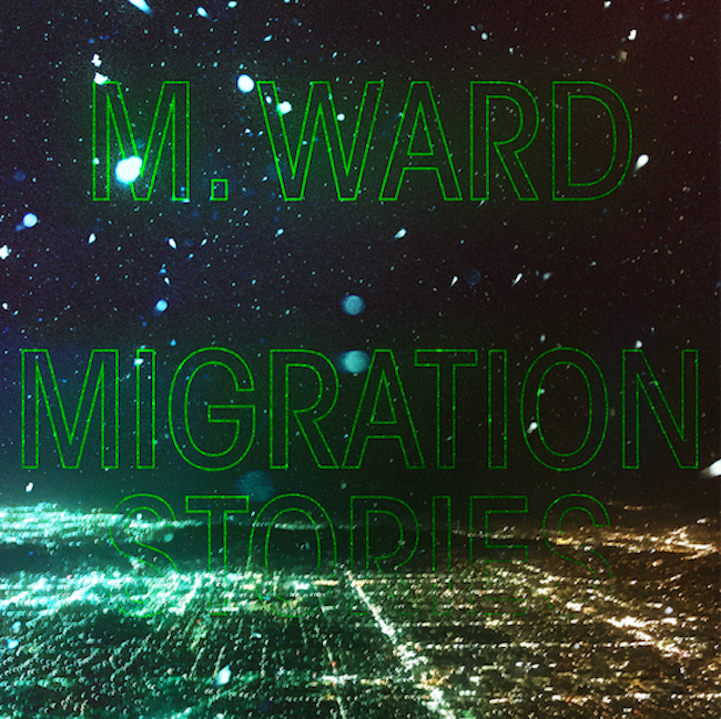 Migration Stories by M. Ward Artwork