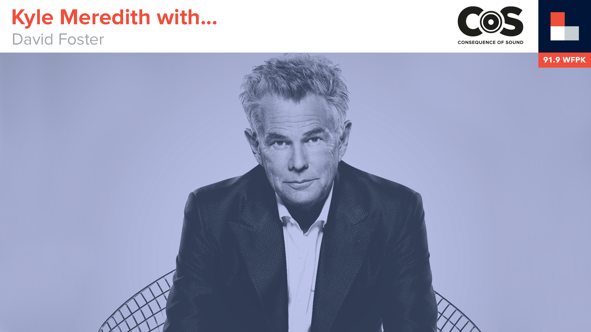 Producer David Foster on Hitting the Right Notes for Pop's Biggest Hits
