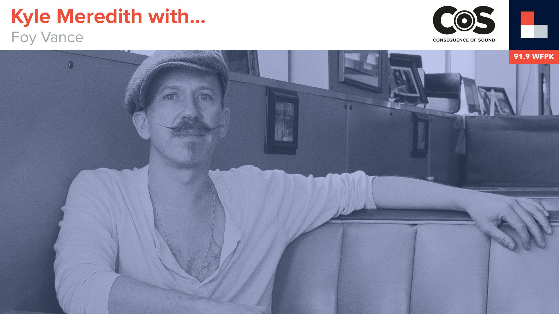 Foy Vance on Going From Muscle Shoals to Memphis