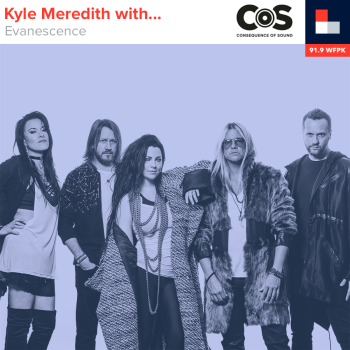 Kyle Meredith With... Evanescence