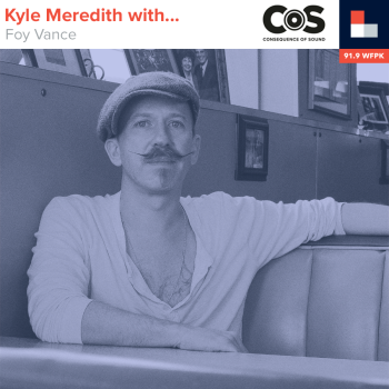 Kyle Meredith With... Foy Vance