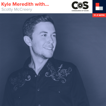 Kyle Meredith With... Scotty McCreery