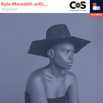Kyle Meredith With... Vagabon