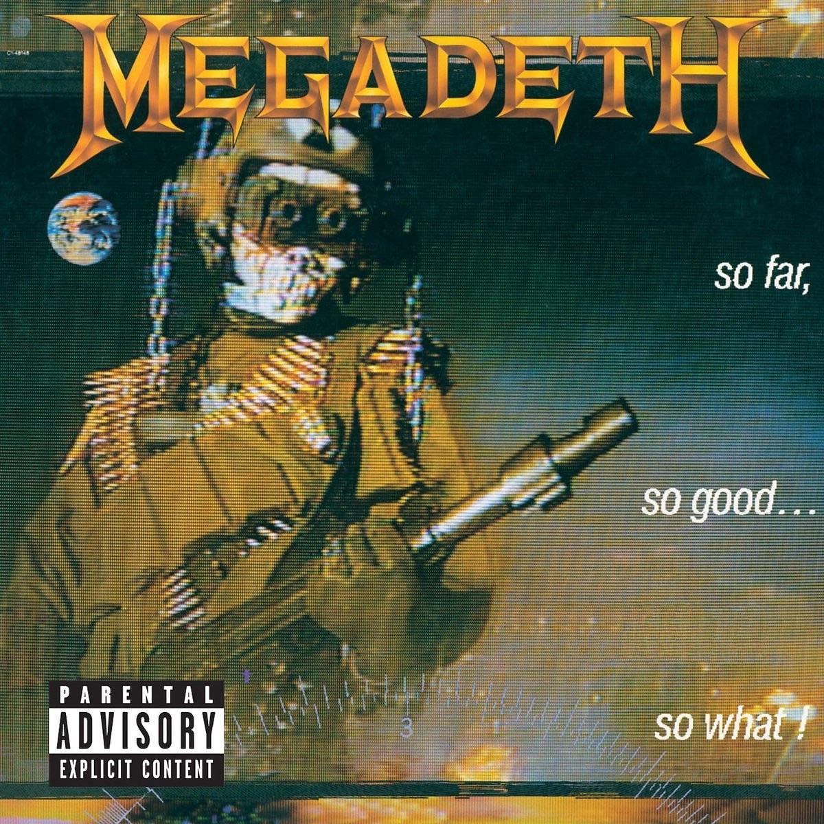 Megadeth - So Far So Good So What