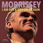 Morrissey's artwork for I Am Not a Dog on a Chain