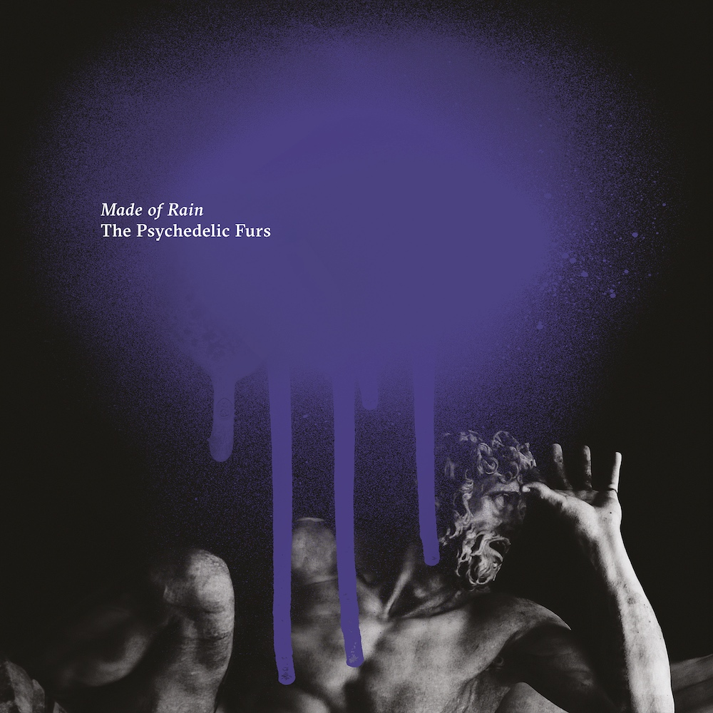 The Psychedelic Furs Made Of Rain Cover artwork new album