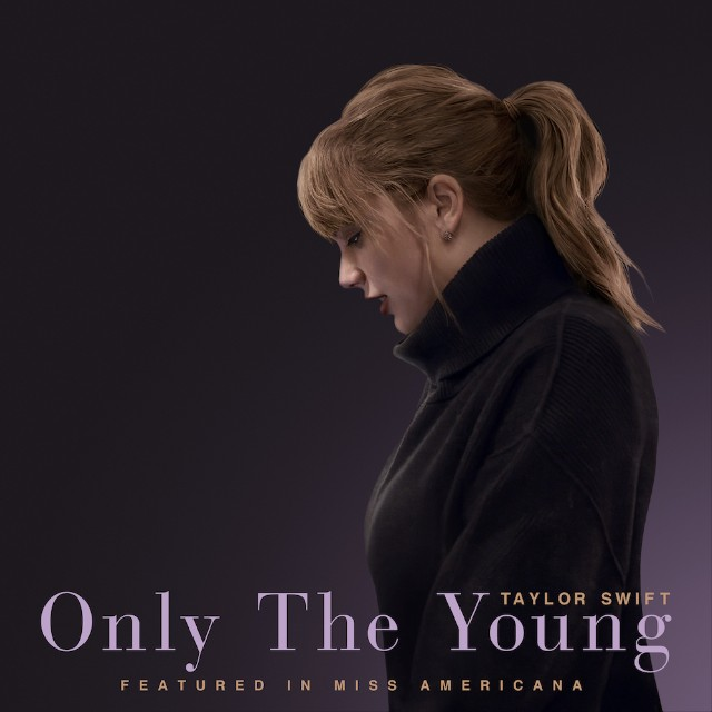 taylor swift only young song Taylor Swift gets political on new song Only the Young: Stream