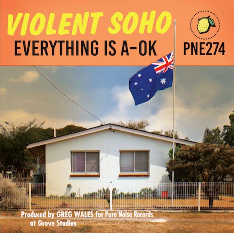Everything Is A-Ok by Violent Soho album artwork
