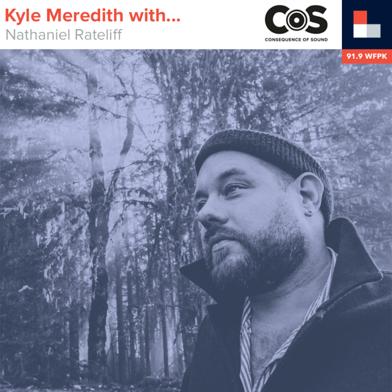 Kyle Meredith With... Nathaniel Rateliff