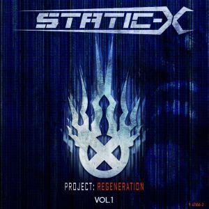 Static-X Project Regeneration Vol 1