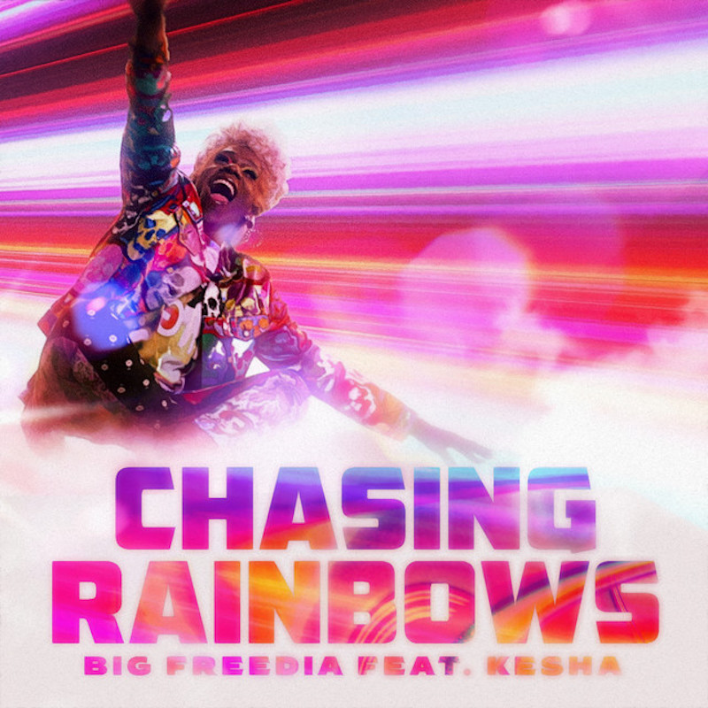 Big Freedia and Kesha Team Up Again on New Song Chasing Rainbows: Stream