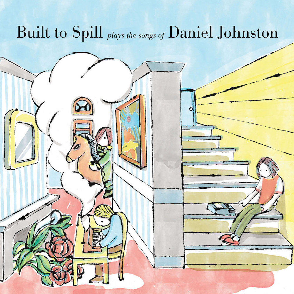 built to spill daniel johnston album Built to Spill Reveal New Daniel Johnston Tribute Album: Stream