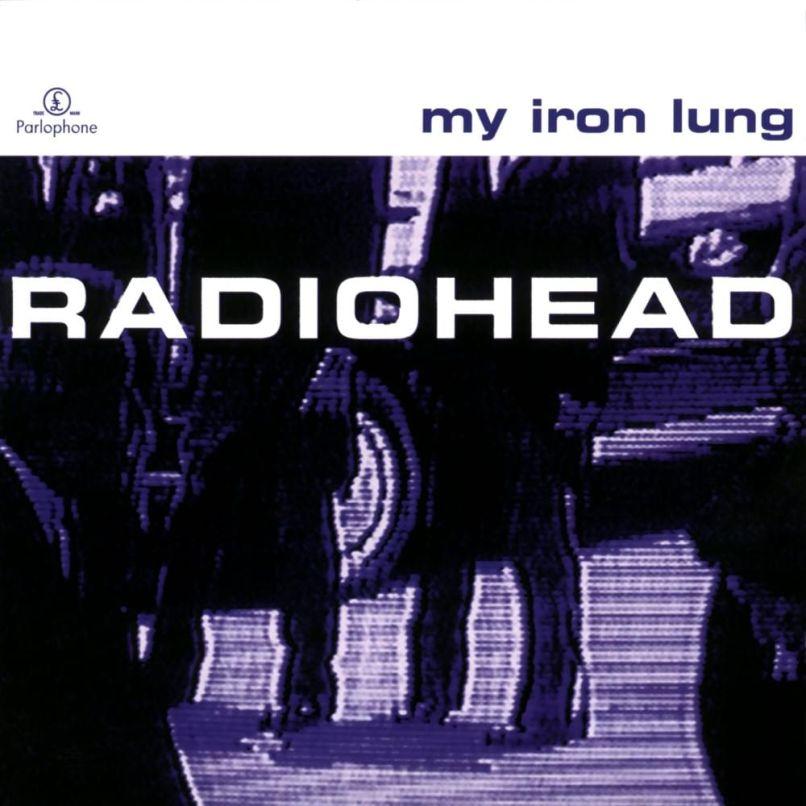 Radiohead - My Iron Lung
