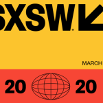 South by Southwest Still On, Despite Concern Over Coronavirus