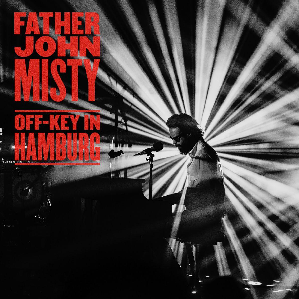 father john misty off-key in hamburg live album stream