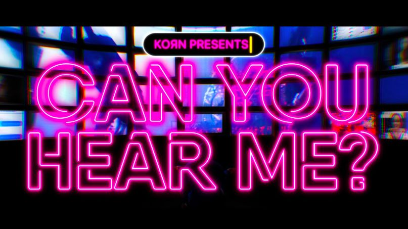 Korn Can You Hear Me Music Video