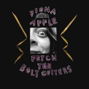 Fiona Apple Fetch the Bolt Cutters
