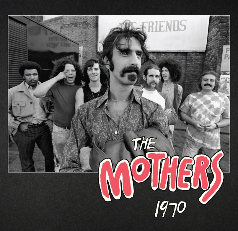 Frank Zappa The Mothers of Invention 1970 Frank Zappas The Mothers of Invention Getting 50th Anniversary Box Set