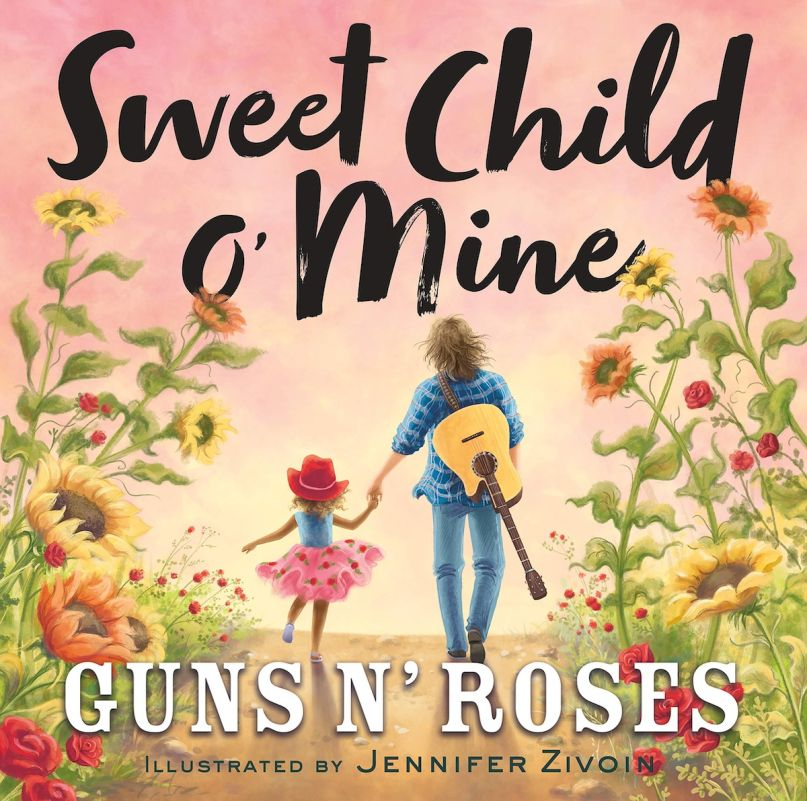 Guns N' Roses Children's Book Sweet Child O' Mine Coming ...