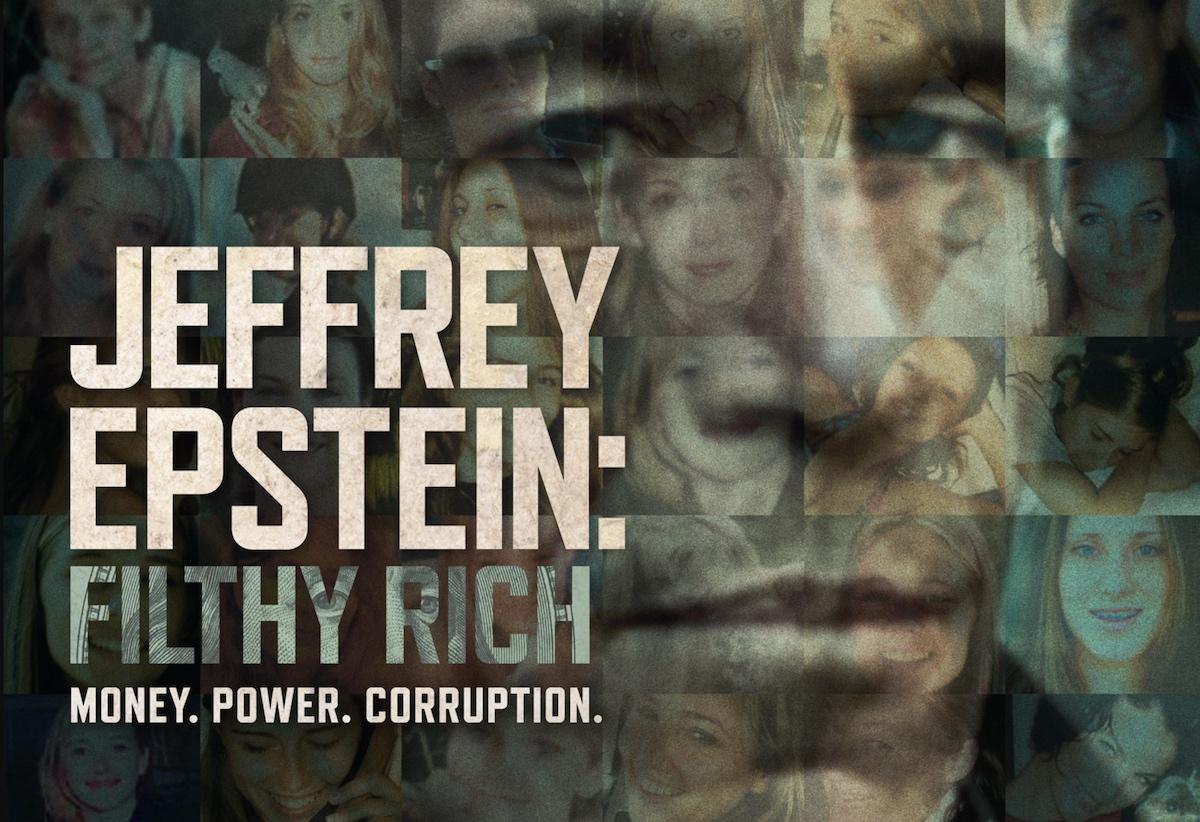 Watch Trailer for Jeffrey Epstein: Filthy Rich, Netflix's New ...