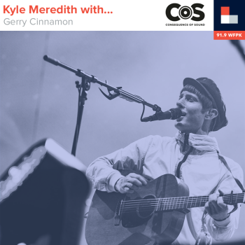 Kyle Meredith With.. Gerry Cinnamon