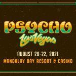 Psycho Las Vegas 2021