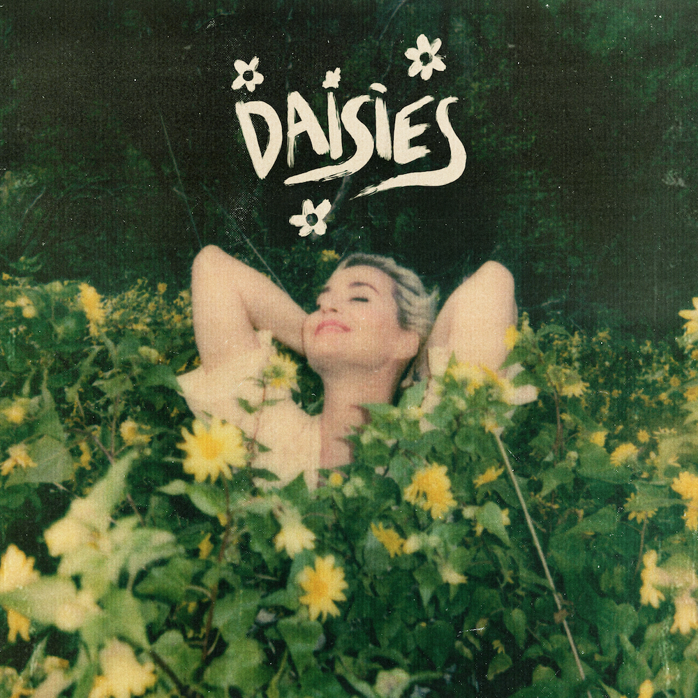 katy perry daisies single artwork Katy Perry Blossoms on New Song Daisies: Stream