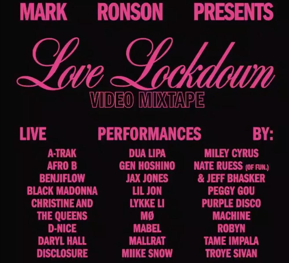 mark ronson love lockdown livestream artist lineup details Mark Ronson Announces Love Lockdown Livestream Featuring Tame Impala, Robyn, Daryl Hall, Miley Cyrus, Lykke Li, and More