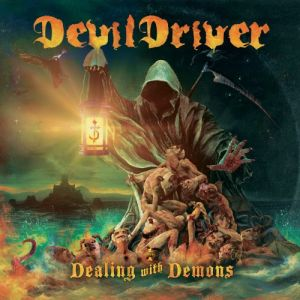 DevilDriver - Dealing With Demons