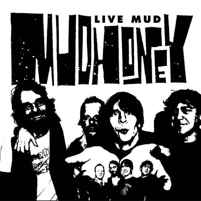 Mudhoney Live Mud Artwork Mudhoneys Live Mud Album Receives First Ever Digital Release: Stream
