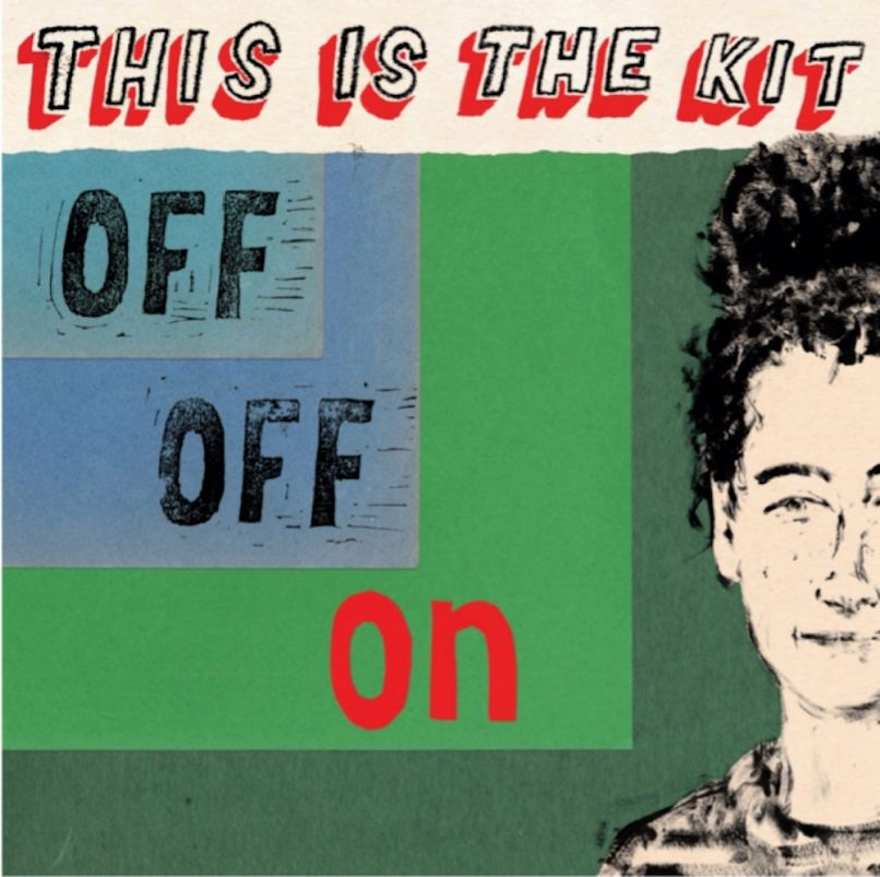 Off Off On by This Is the Kit album artwork cover art