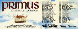 Primus Tour 2021 Rush Primus Tour 2021 Rush