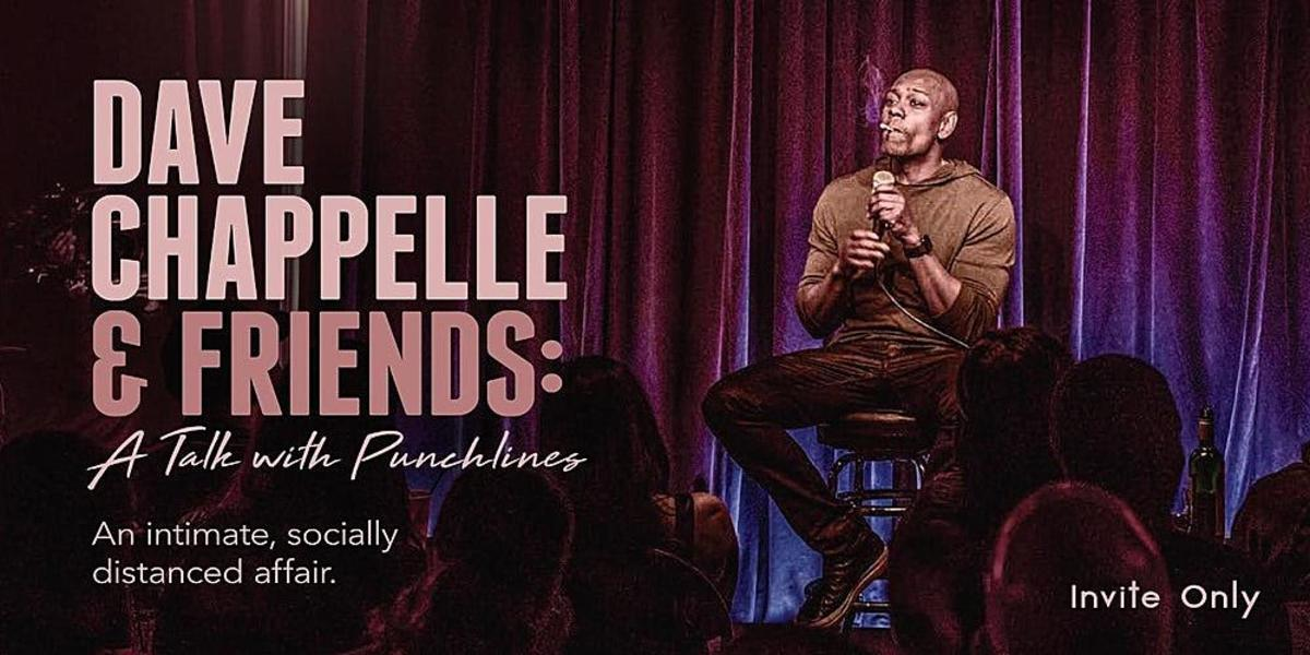 dave chappelle and friends social distance shows