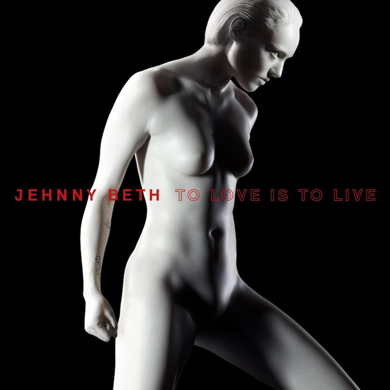 jehnny beth to live is to love solo album artwork