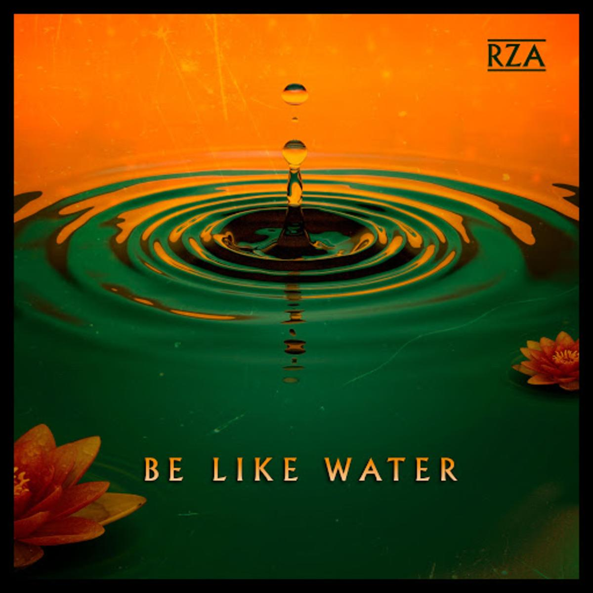 rza be like water song artwork RZA Shares New Bruce Lee Inspired Song Be Like Water: Stream