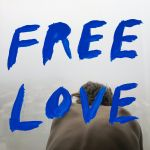 Free Love by Sylvan Esso album artwork cover art