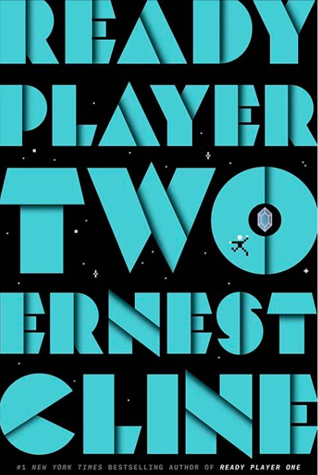 Ready Player Two Book Cover Ernest Cline Will Publish New Book Ready Player Two This Fall